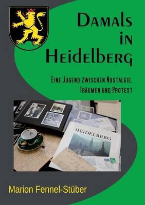 Damals in Heidelberg (Paperback)