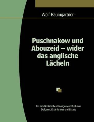 Puschnakow Und Abouzeid - Wider Das Anglische L Cheln (Paperback)