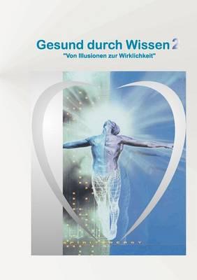 Gesund Durch Wissen 2 (Paperback)