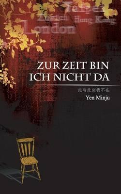 Zur Zeit Bin Ich Nicht Da (Paperback)