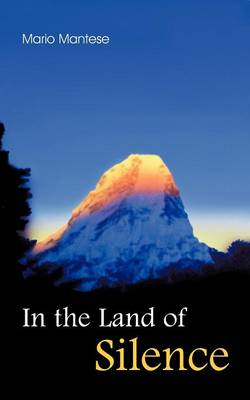 In the Land of Silence: Learning with My Master (Paperback)