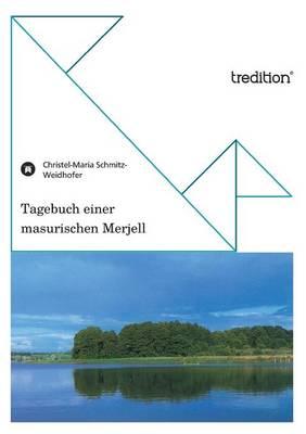 Tagebuch Einer Masurischen Merjell (Paperback)