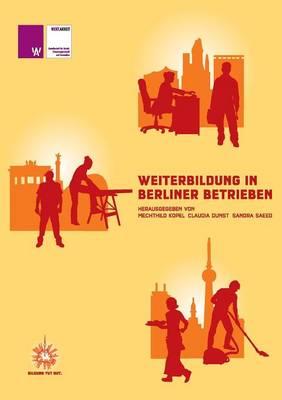 Weiterbildung in Berliner Betrieben (Paperback)
