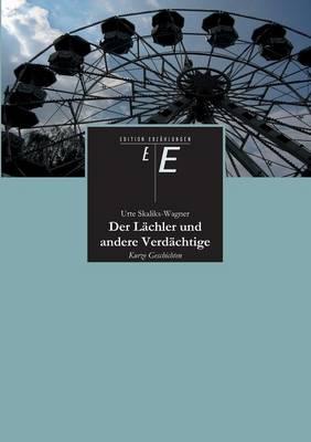 Der Lachler Und Andere Verdachtige (Paperback)