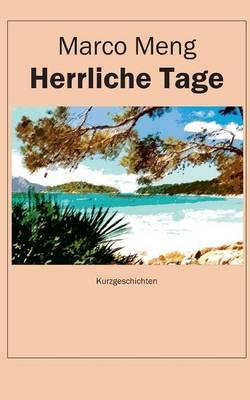 Herrliche Tage (Paperback)