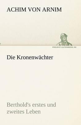 Die Kronenwachter (Paperback)