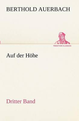 Auf Der Hohe Dritter Band (Paperback)
