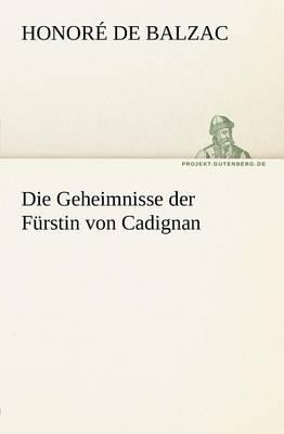 Die Geheimnisse Der Furstin Von Cadignan (Paperback)