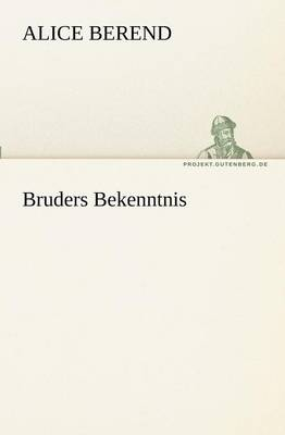 Bruders Bekenntnis (Paperback)