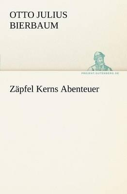 Z Pfel Kerns Abenteuer (Paperback)