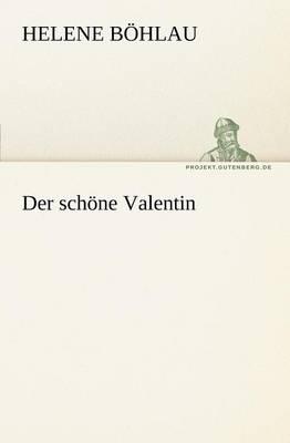 Der Schone Valentin (Paperback)