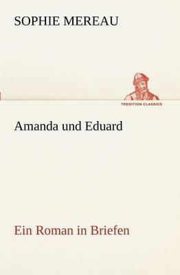 Amanda Und Eduard (Paperback)