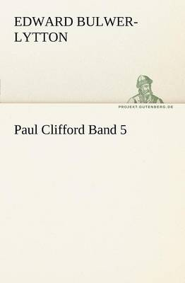 Paul Clifford Band 5 (Paperback)