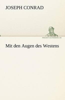 Mit Den Augen Des Westens (Paperback)