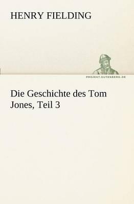 Die Geschichte Des Tom Jones, Teil 3 (Paperback)