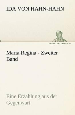 Maria Regina - Zweiter Band (Paperback)