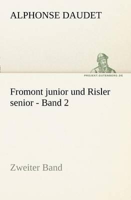 Fromont Junior Und Risler Senior - Band 2 (Paperback)
