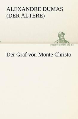 Der Graf Von Monte Christo (Paperback)
