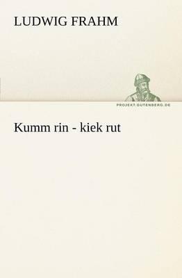 Kumm Rin - Kiek Rut (Paperback)