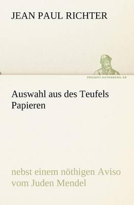 Auswahl Aus Des Teufels Papieren (Paperback)