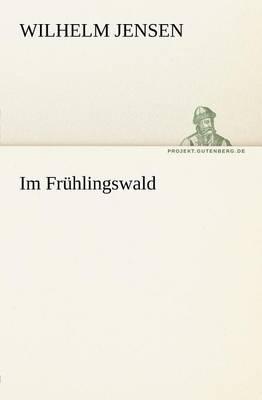 Im Fruhlingswald (Paperback)