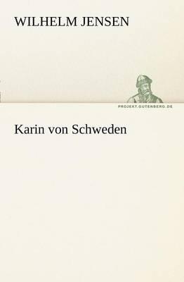 Karin Von Schweden (Paperback)