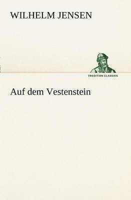 Auf Dem Vestenstein (Paperback)