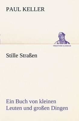 Stille Strassen (Paperback)