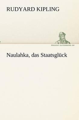 Naulahka, Das Staatsgl ck (Paperback)
