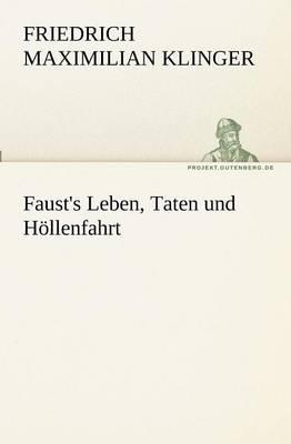 Faust's Leben, Taten Und Hollenfahrt (Paperback)