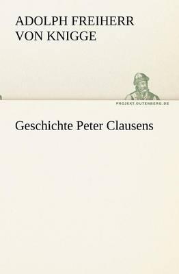 Geschichte Peter Clausens (Paperback)