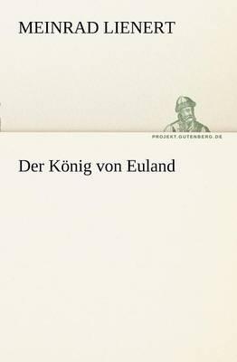 Der Konig Von Euland (Paperback)