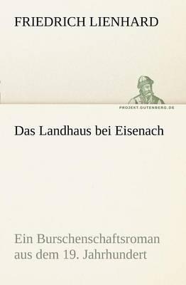 Das Landhaus Bei Eisenach (Paperback)