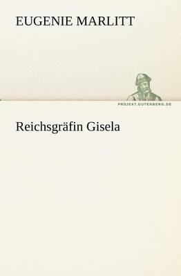 Reichsgr Fin Gisela (Paperback)