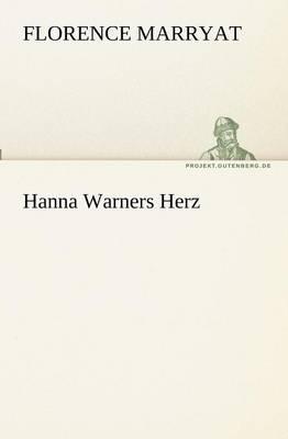 Hanna Warners Herz (Paperback)