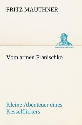 Vom Armen Franischko (Paperback)