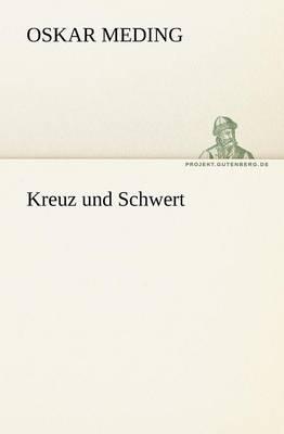 Kreuz Und Schwert (Paperback)