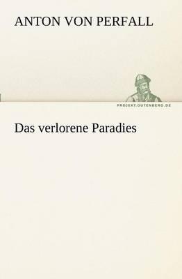 Das Verlorene Paradies (Paperback)