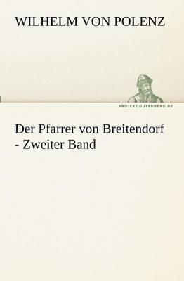 Der Pfarrer Von Breitendorf - Zweiter Band (Paperback)
