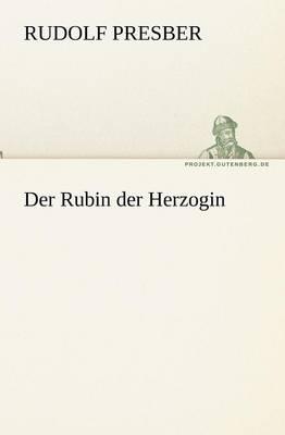 Der Rubin Der Herzogin (Paperback)