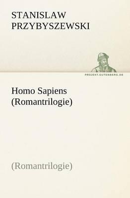 Homo Sapiens (Romantrilogie) (Paperback)