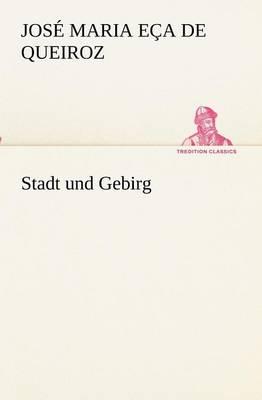 Stadt Und Gebirg (Paperback)