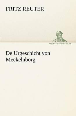 de Urgeschicht Von Meckelnborg (Paperback)