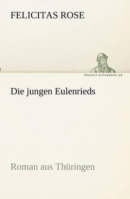 Die Jungen Eulenrieds (Paperback)