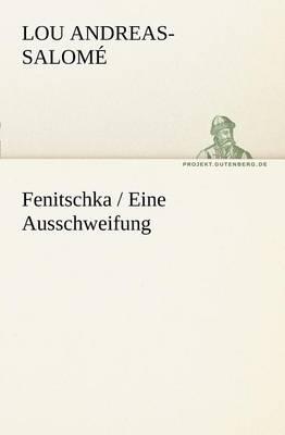 Fenitschka / Eine Ausschweifung (Paperback)
