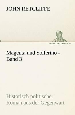 Magenta Und Solferino - Band 3 (Paperback)