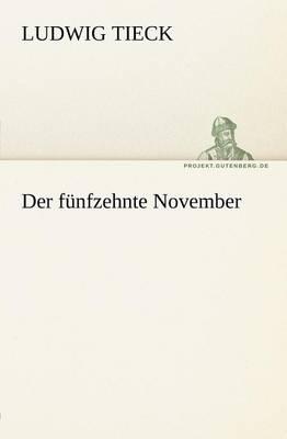 Der Funfzehnte November (Paperback)