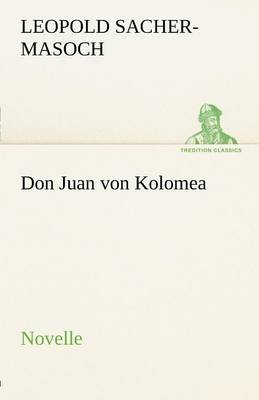 Don Juan Von Kolomea (Paperback)