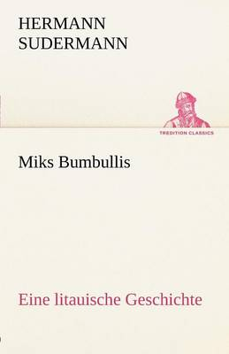 Miks Bumbullis (Paperback)