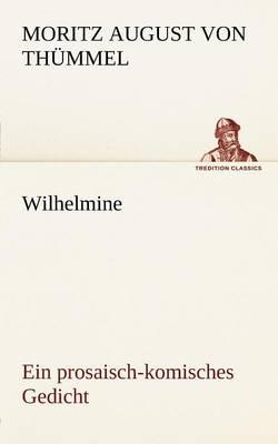 Wilhelmine (Paperback)